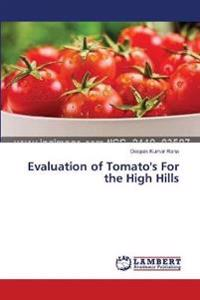 Evaluation of Tomato's for the High Hills