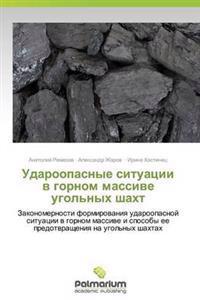 Udaroopasnye Situatsii V Gornom Massive Ugol'nykh Shakht