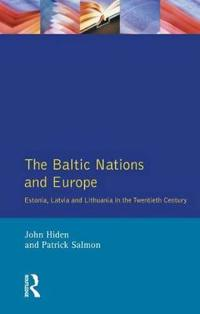 The Baltic Nations and Europe
