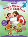 Jesus Blesses the Children Story + Activity Book