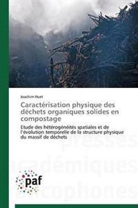 Caract�risation Physique Des D�chets Organiques Solides En Compostage