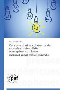 Vers Une Chaine Coherente de Modeles Pluie-Debits Conceptuels Globaux