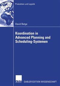 Koordination in Advanced Planning and Scheduling-Systemen