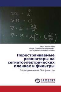 Perestraivaemye Rezonatory Na Segnetoelektricheskikh Plenkakh I Fil'try