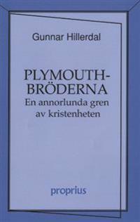 Plymouthbröderna : en annorlunda gren av kristenheten
