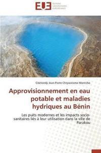 Approvisionnement En Eau Potable Et Maladies Hydriques Au Benin