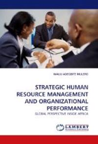 Strategic Human Resource Management and Organizational Performance