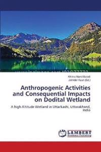 Anthropogenic Activities and Consequential Impacts on Dodital Wetland