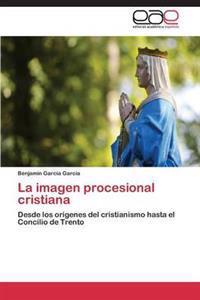 La Imagen Procesional Cristiana