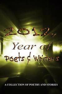2012, Year of Poets & Writers