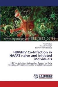 Hbv/HIV Co-Infection in Haart Naive and Initiated Individuals