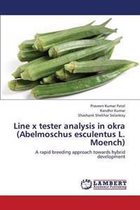 Line X Tester Analysis in Okra (Abelmoschus Esculentus L. Moench)