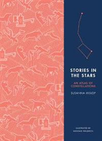 Stories in the stars - an atlas of constellations