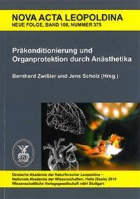 Präkonditionierung und Organprotektion durch Anästhetika