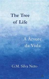 The Tree of Life - A Arvore Da Vida: Bilingual Edition, English-Portuguese