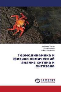 Termodinamika I Fiziko-Khimicheskiy Analiz Khitina I Khitozana