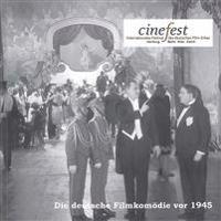Die deutsche Filmkomödie vor 1945. Kaiserzeit, Weimar Republik und Nationalsozialismus
