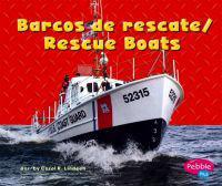 Barcos de Rescate/Rescue Boats
