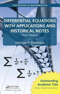 Differential Equations with Applications and Historical Notes, Third Edition