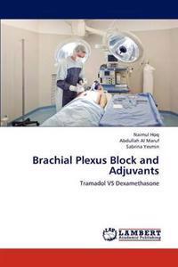 Brachial Plexus Block and Adjuvants