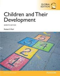Children and their Development with MyPsychLab, Global Edition