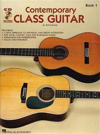 Contemporary Class Guitar, Book 1