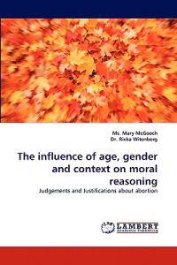 The Influence of Age, Gender and Context on Moral Reasoning