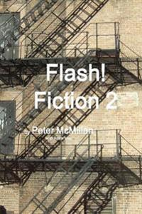 Flash! Fiction 2