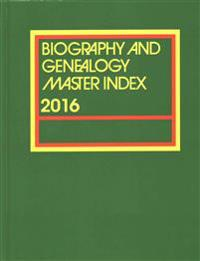 Biography and Genealogy Master Index, 2016