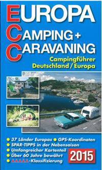 ECC - Europa Camping- + Caravaning-Führer 2015