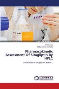 Pharmacokinetic Assessment of Sitagliptin by HPLC