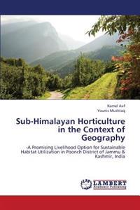 Sub-Himalayan Horticulture in the Context of Geography