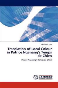 Translation of Local Colour in Patrice Nganang's Temps de Chien