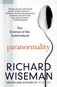 Paranormality - the science of the supernatural