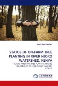 Status of On-Farm Tree Planting in River Njoro Watershed, Kenya