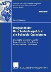 Integration Der Unsicherheitsaspekte in Die Schedule-optimierung