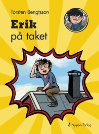 """Omslaget till boken """"Erik på taket""""."""