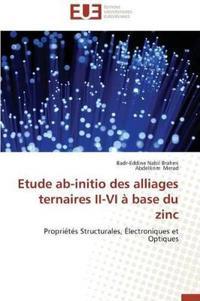 Etude Ab-Initio Des Alliages Ternaires II-VI � Base Du Zinc