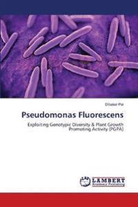 Pseudomonas Fluorescens