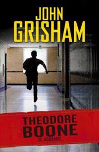 Theodore Boone: El Acusado #3 / Theodore Boone: The Accused #3