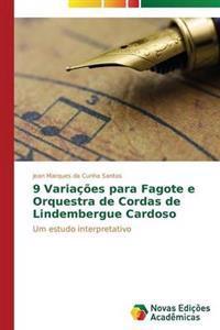9 Variacoes Para Fagote E Orquestra de Cordas de Lindembergue Cardoso