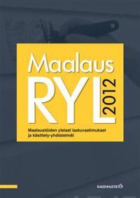 Maalaus RYL 2012