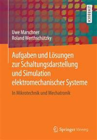 Aufgaben Und L sungen Zur Schaltungsdarstellung Und Simulation Elektromechanischer Systeme