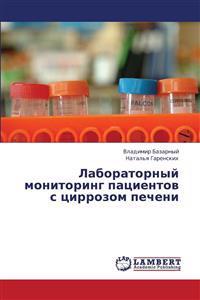 Laboratornyy Monitoring Patsientov S Tsirrozom Pecheni