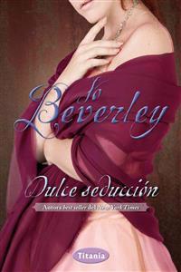 Dulce Seduccion = Sweet Seduction