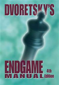 Dvoretsky's Endgame Manual