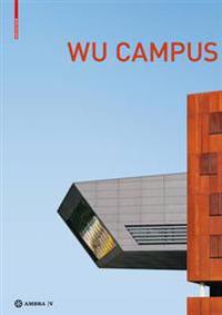 Der Campus der Wirtschaftsuniversitat Wien. Vienna University of Economics and Business Campus