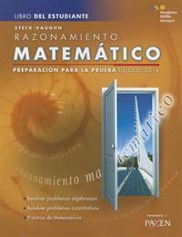 Steck-Vaughn GED: Test Prep 2014 GED Mathematical Reasoning Spanish Student Edition 2014