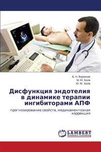 Disfunktsiya Endoteliya V Dinamike Terapii Ingibitorami Apf