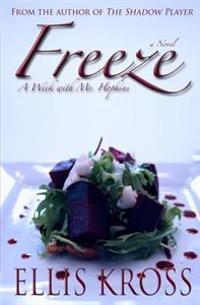 Freeze: A Week with Mr. Hopkins (Beet Salad Cover)
